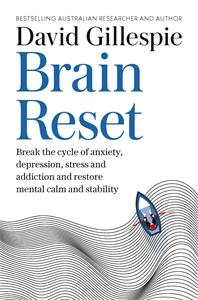 David Gillespie: Brain Reset