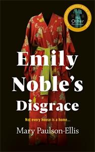 Mary Paulson-Ellis: Emily Noble's Disgrace