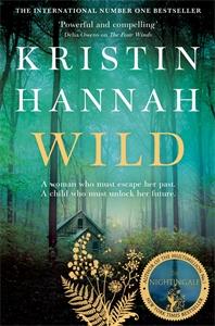 Kristin Hannah: Wild