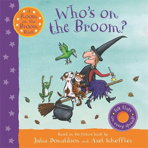 Julia Donaldson: Who's on the Broom?
