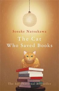 Sosuke Natsukawa: The Cat Who Saved Books
