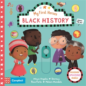 Campbell Books: Black History: My First Heroes