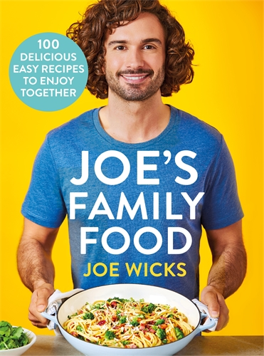 Joe Wicks: Joe's Family Food