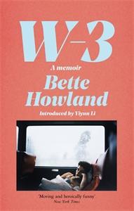 Bette Howland: W-3