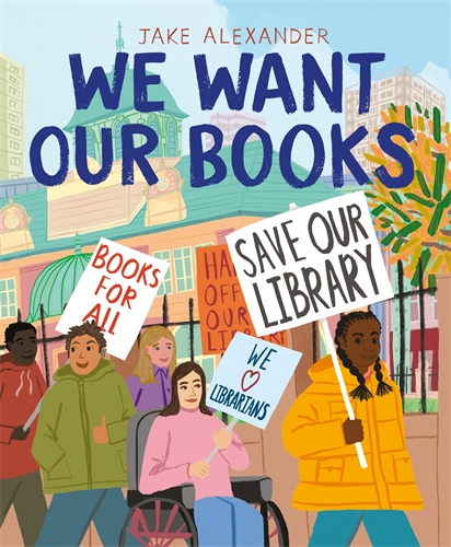 Jake Alexander: We Want Our Books