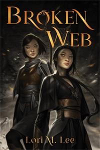 Lori M. Lee: Broken Web
