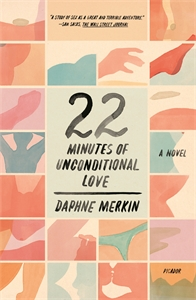 Daphne Merkin: 22 Minutes of Unconditional Love