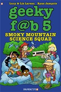 Lucy Lareau: Geeky Fab 5 Vol. 5