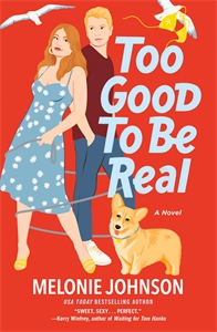 Melonie Johnson: Too Good to Be Real