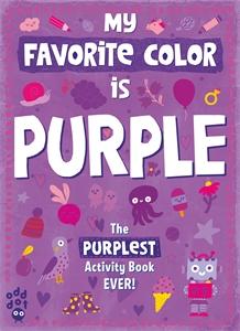 Odd Dot: My Favorite Color Activity Book: Purple