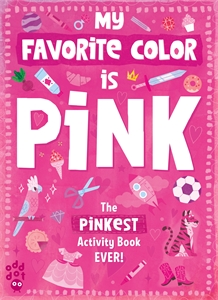 Odd Dot: My Favorite Color Activity Book: Pink