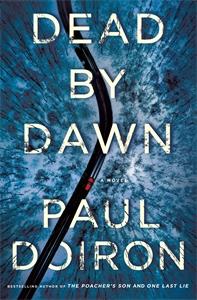 Paul Doiron: Dead by Dawn