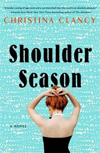 Christina Clancy: Shoulder Season