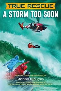 Michael J. Tougias: True Rescue: A Storm Too Soon