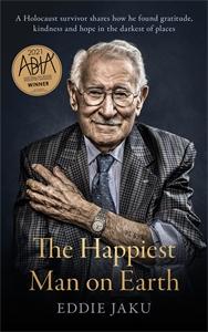 Eddie Jaku: The Happiest Man on Earth