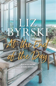 Liz Byrski: At the End of the Day