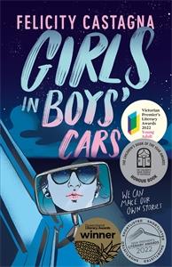 Felicity Castagna: Girls in Boys' Cars
