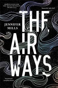 Jennifer Mills: The Airways