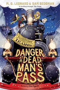 M. G. Leonard: Danger at Dead Man's Pass