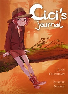Joris Chamblain: Cici's Journal