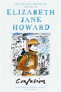 Elizabeth Jane Howard: Confusion: The Cazalet Chronicles 3