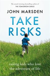 John Marsden: Take Risks