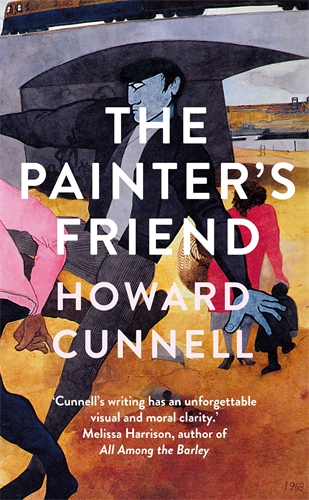 Howard Cunnell: The Painter's Friend