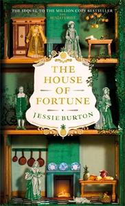 Jessie Burton: The House of Fortune