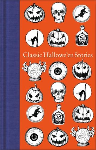 Ed. Ned Halley: Classic Hallowe'en Stories