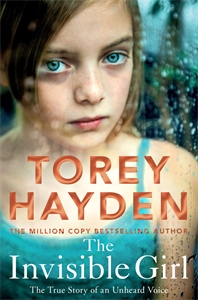 Torey Hayden: The Invisible Girl