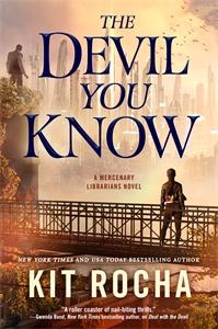 Kit Rocha: The Devil You Know