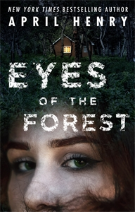 April Henry: The Eyes of the Forest