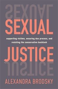 Alexandra Brodsky: Sexual Justice