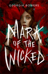 Georgia Bowers: Mark of the Wicked