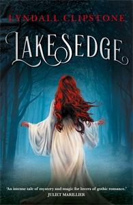 Lyndall Clipstone: Lakesedge