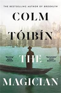 Colm Toibin: The Magician