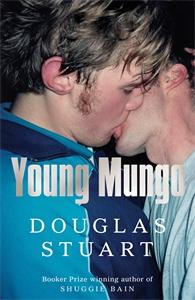 Douglas Stuart: Young Mungo