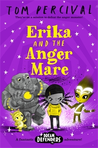 Tom Percival: Erika and the Angermare