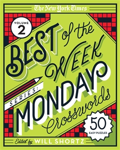 The New York Times: The New York Times Best of the Week Series 2: Monday Crosswords