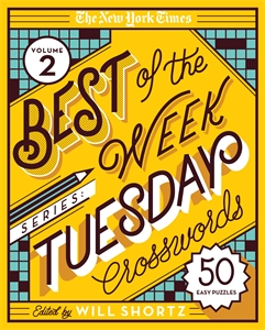 The New York Times: The New York Times Best of the Week Series 2: Tuesday Crosswords