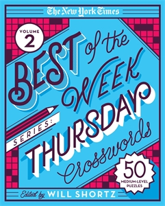 The New York Times: The New York Times Best of the Week Series 2: Thursday Crosswords