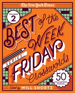 The New York Times: The New York Times Best of the Week Series 2: Friday Crosswords