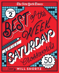 The New York Times: The New York Times Best of the Week Series 2: Saturday Crosswords