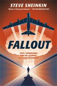 Steve Sheinkin: Fallout