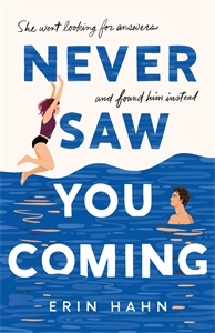 Erin Hahn: Never Saw You Coming