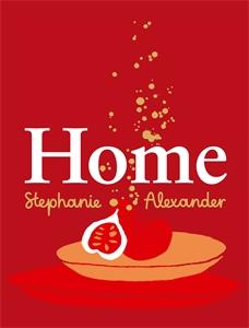 Stephanie Alexander: Home