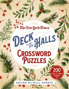 The New York Times: The New York Times Deck the Halls Crossword Puzzles