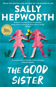 Sally Hepworth: The Good Sister