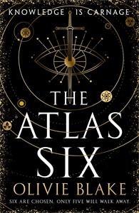 The Atlas Six: The Atlas Book 1