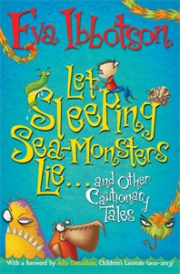 Eva Ibbotson - Let Sleeping Sea Monsters Lie